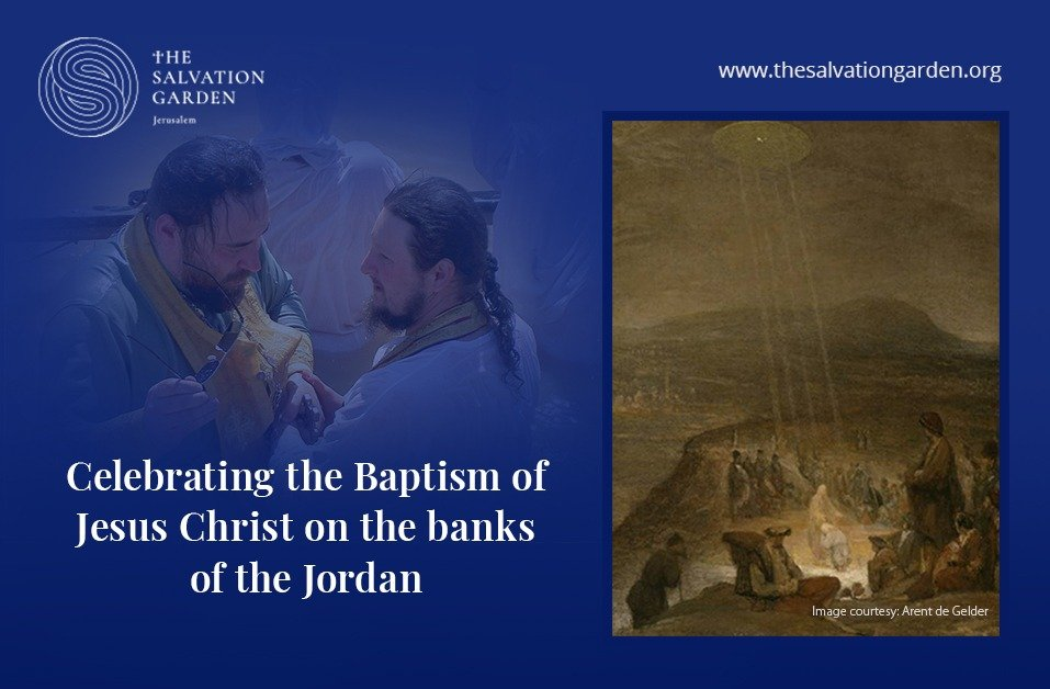 Significance of the Baptism of Jesus at Qasr al Yahud along the Jordan